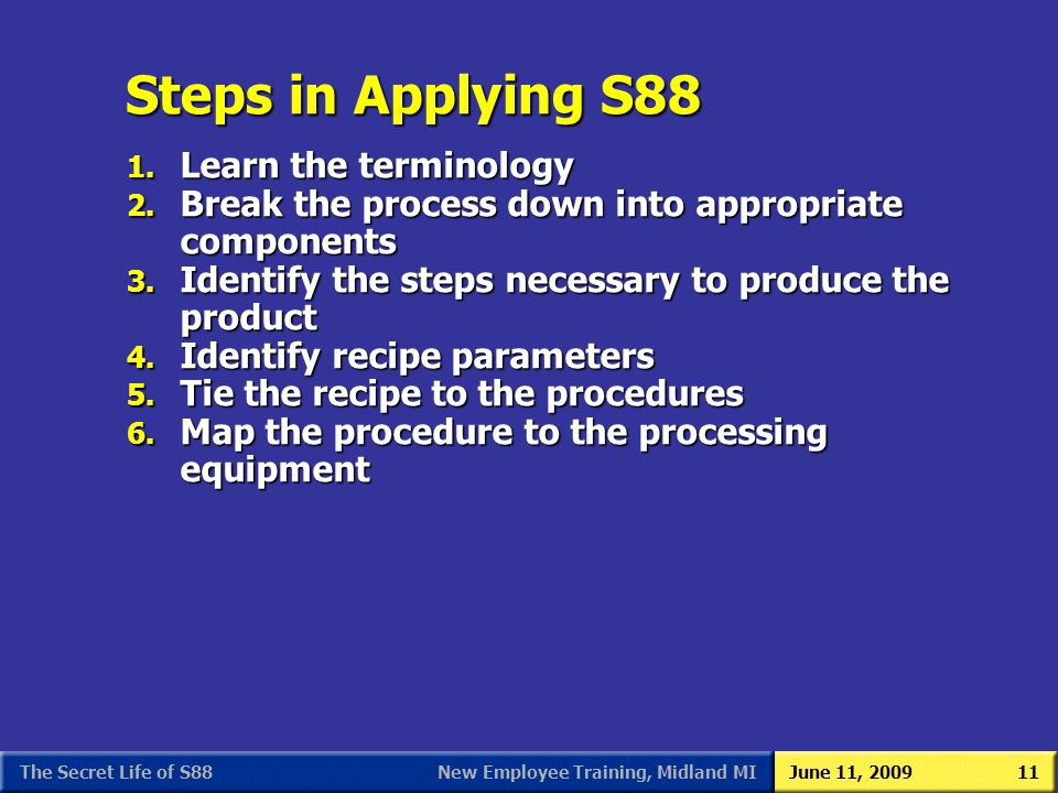 Steps in Applying S88 Learn the terminology
