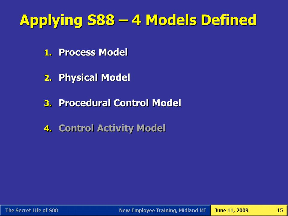Applying S88 – 4 Models Defined