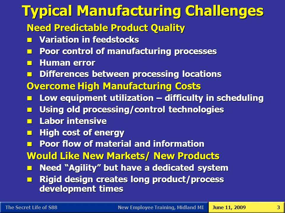 Typical Manufacturing Challenges