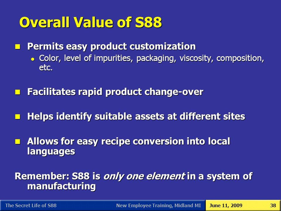 Overall Value of S88 Permits easy product customization