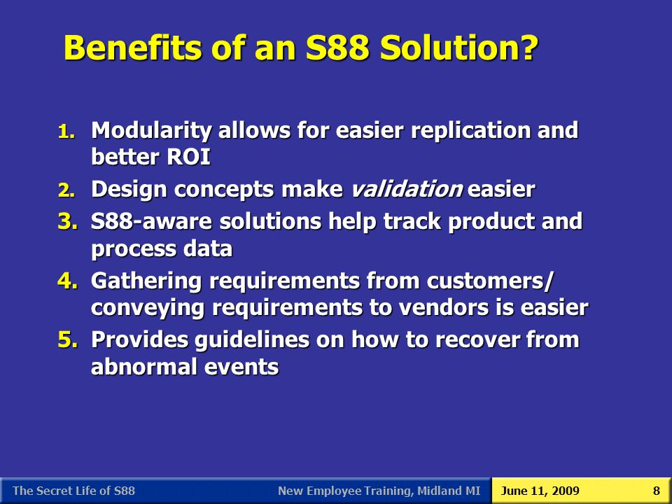 Benefits of an S88 Solution