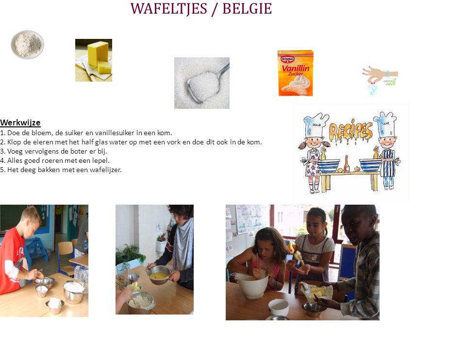 WAFELTJES / BELGIE Werkwijze
