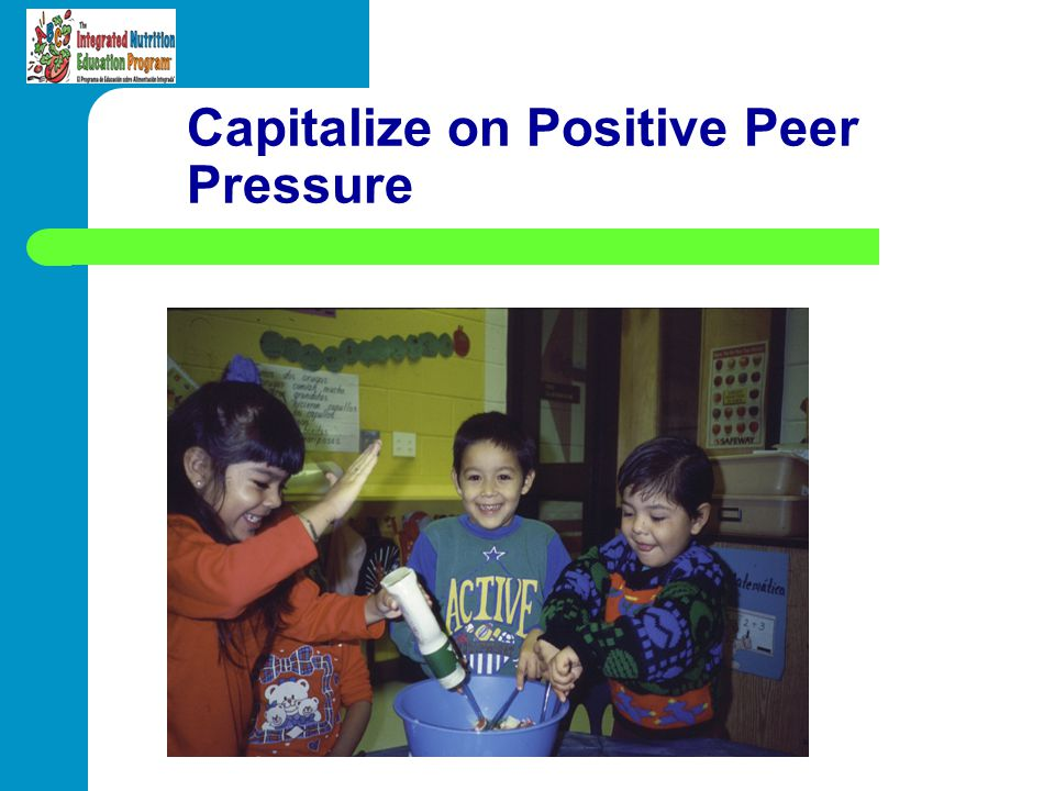 Capitalize on Positive Peer Pressure