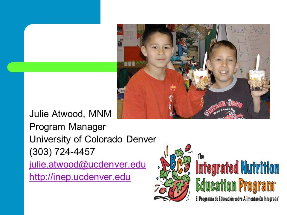 Julie Atwood, MNM Program Manager. University of Colorado Denver. (303) 724-4457. julie.atwood@ucdenver.edu.
