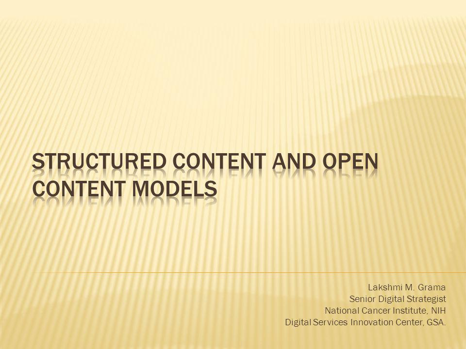 Structured content and open content models