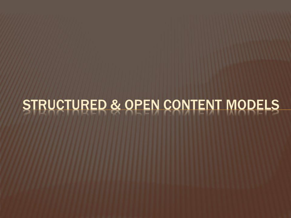 Structured & Open Content Models