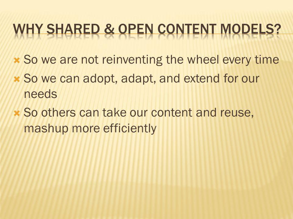 Why shared & Open content models