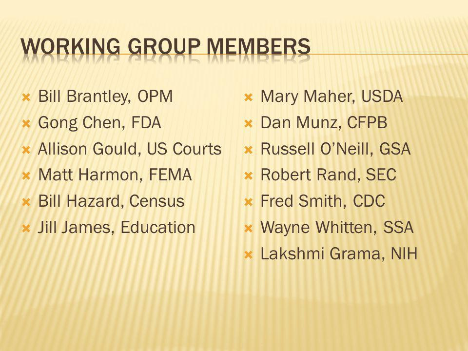 Working group members Bill Brantley, OPM Gong Chen, FDA