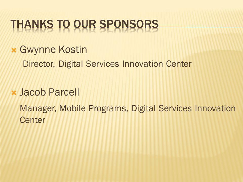 Thanks to our sponsors Gwynne Kostin Jacob Parcell