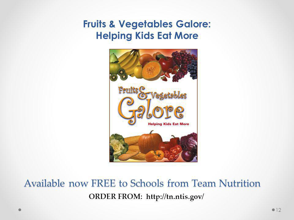 Available now FREE to Schools from Team Nutrition