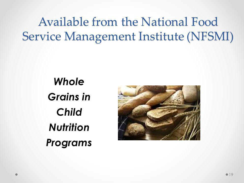 Available from the National Food Service Management Institute (NFSMI)
