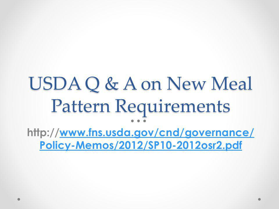 USDA Q & A on New Meal Pattern Requirements
