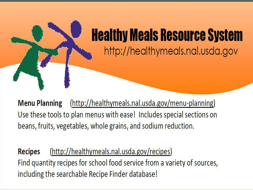 The Healthy Meals website information from the National Agricultural Library at the Food and Nutrition Information Center supports FNS through library and electronic collections of nutrition education materials.