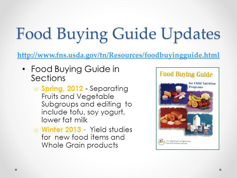 Food Buying Guide Updates http://www. fns. usda