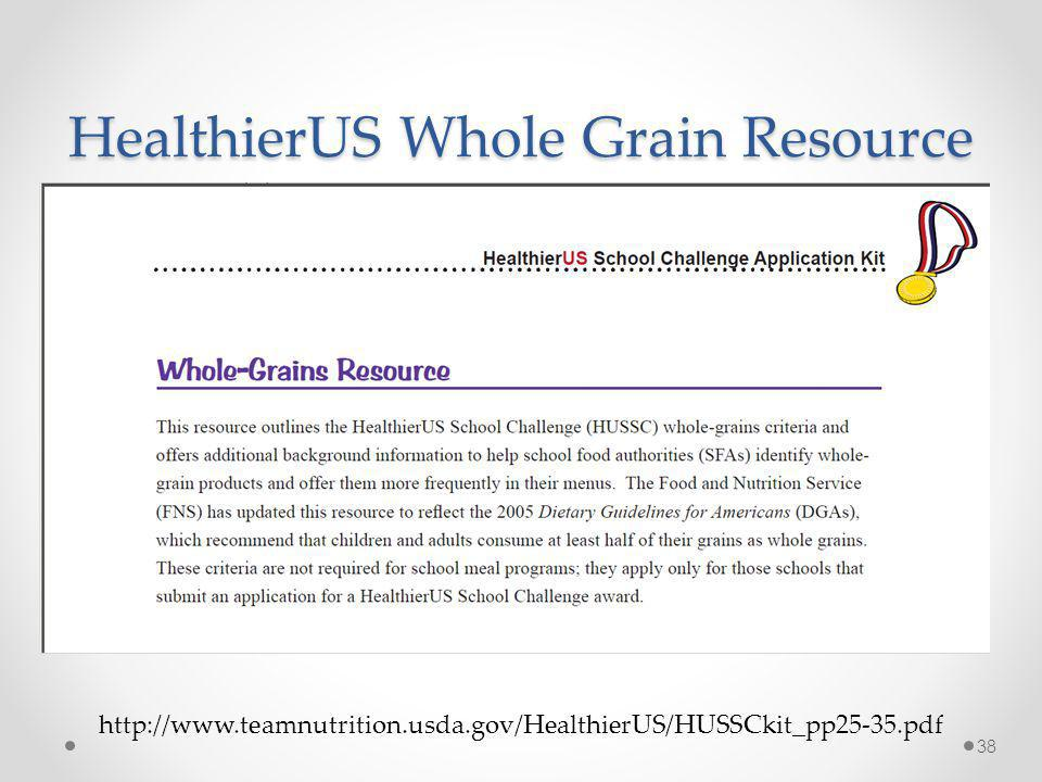 HealthierUS Whole Grain Resource