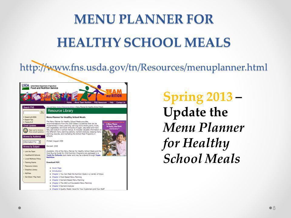 Spring 2013 – Update the Menu Planner for Healthy School Meals