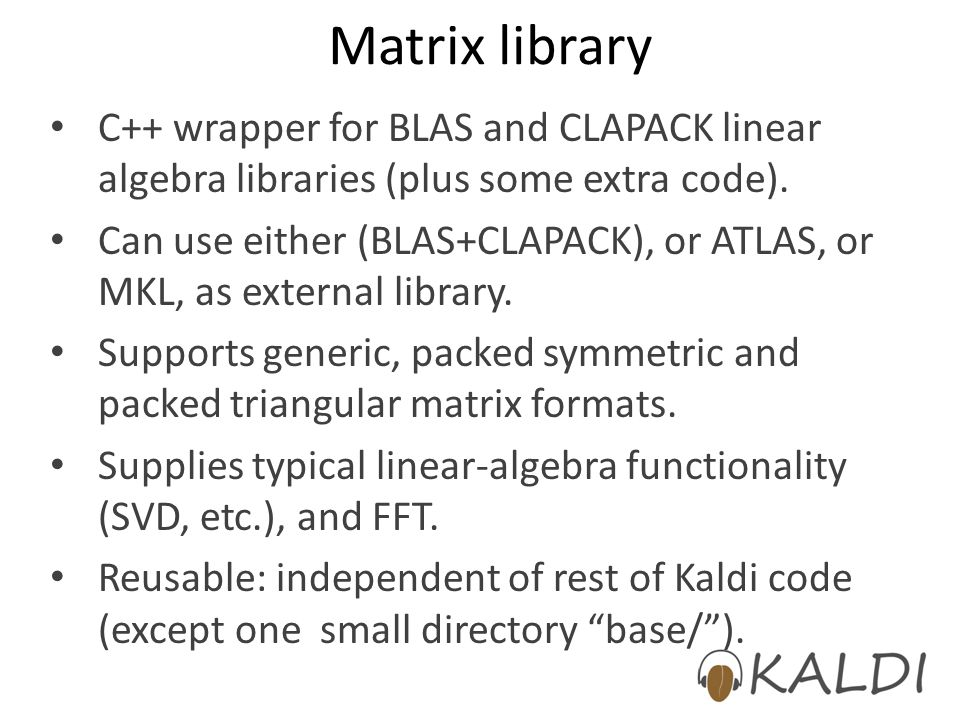 Matrix library C++ wrapper for BLAS and CLAPACK linear algebra libraries (plus some extra code).