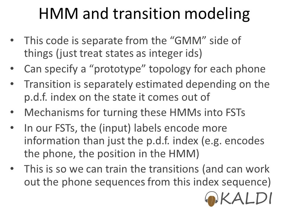 HMM and transition modeling
