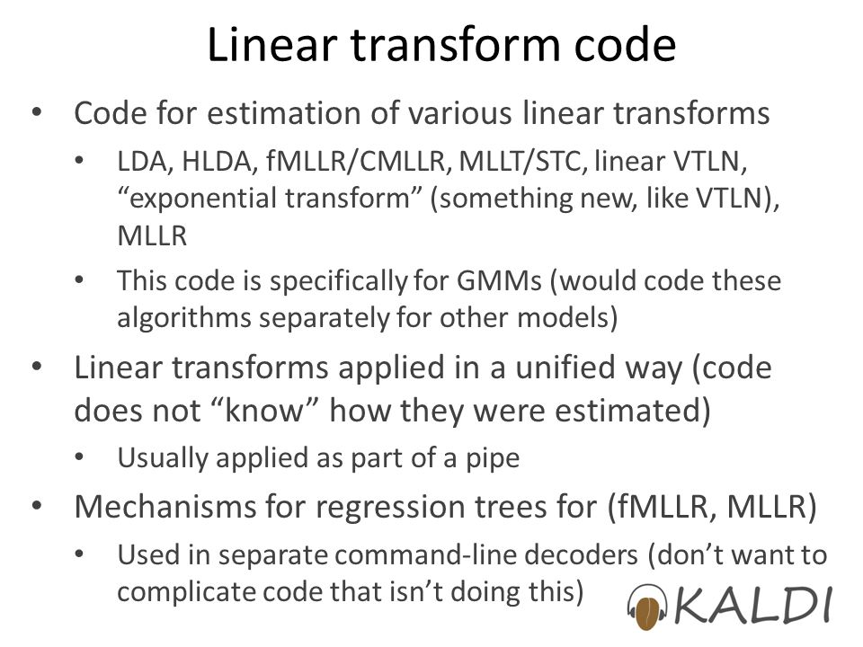 Linear transform code Code for estimation of various linear transforms