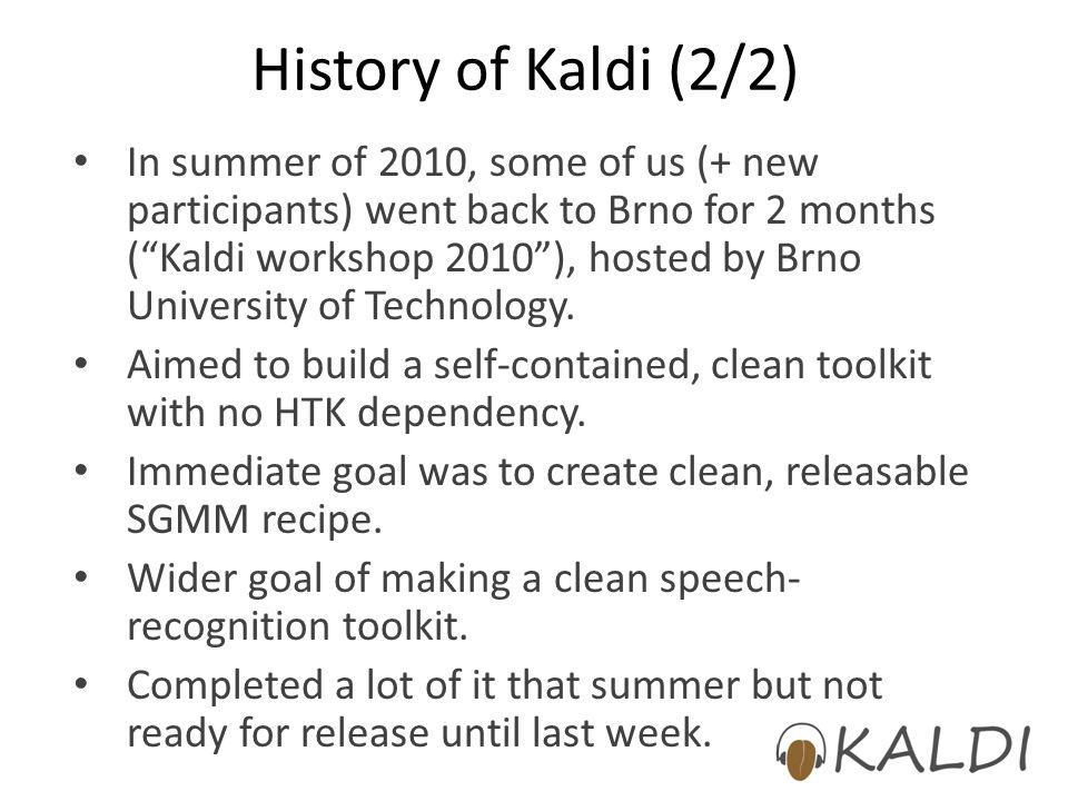 History of Kaldi (2/2)