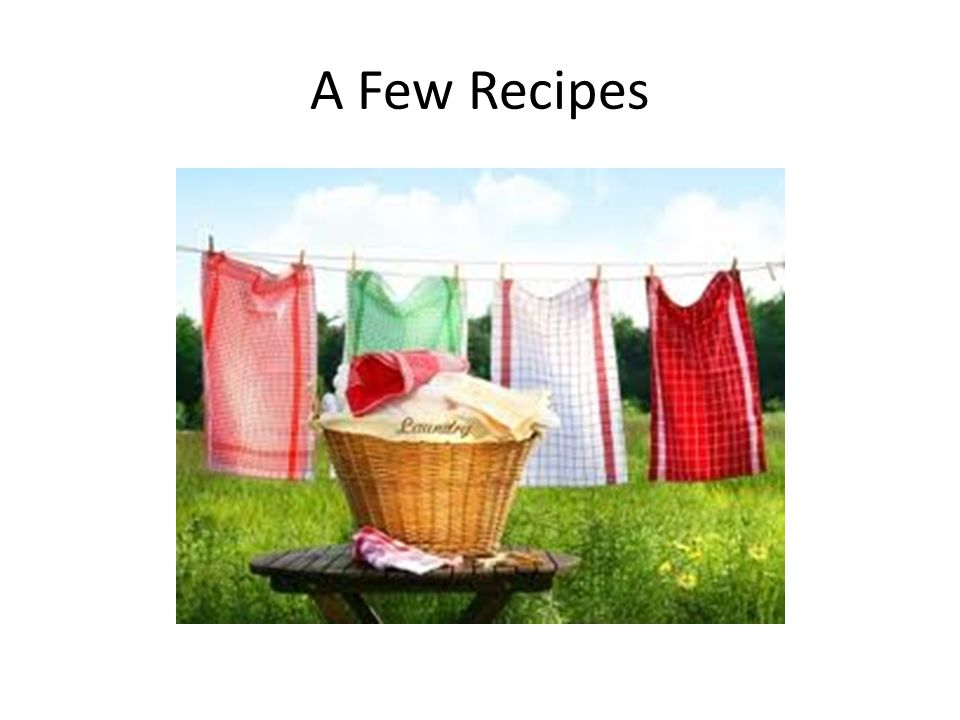 A Few Recipes