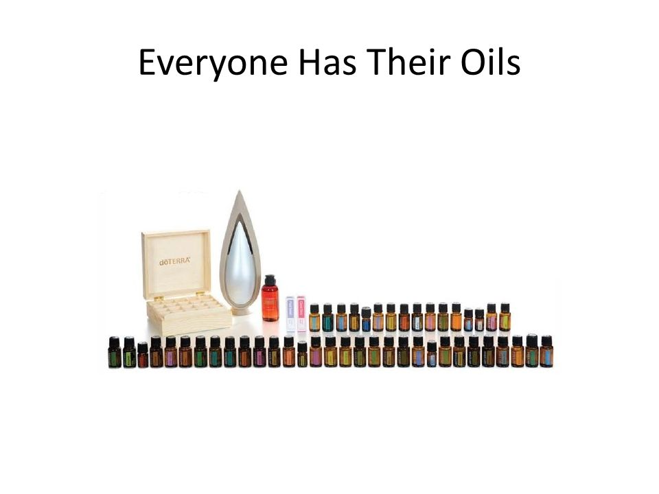 Everyone Has Their Oils
