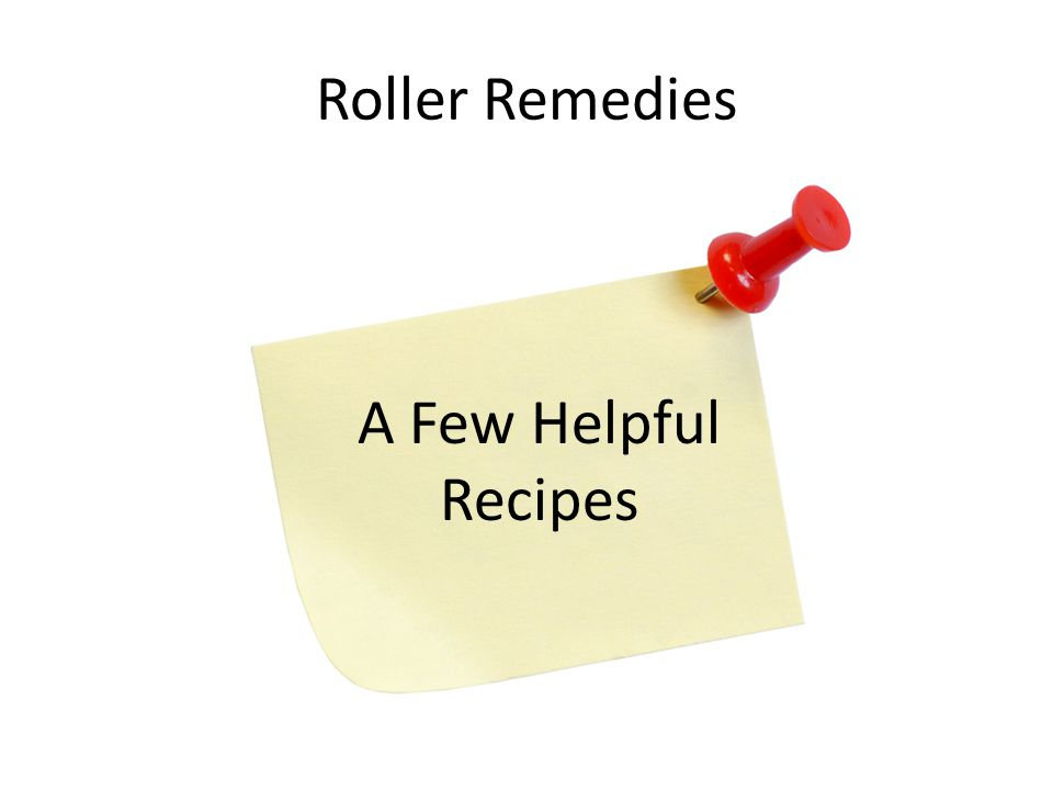 Roller Remedies A Few Helpful Recipes