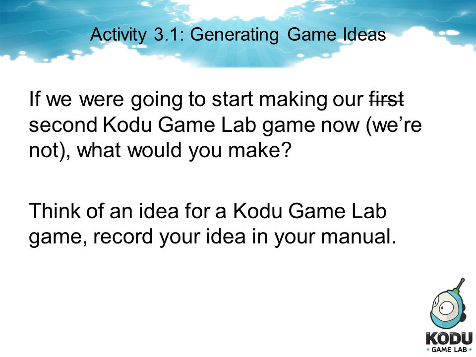 Activity 3.1: Generating Game Ideas