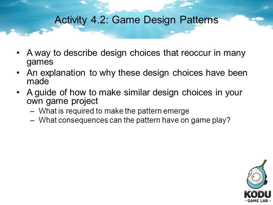 Activity 4.2: Game Design Patterns