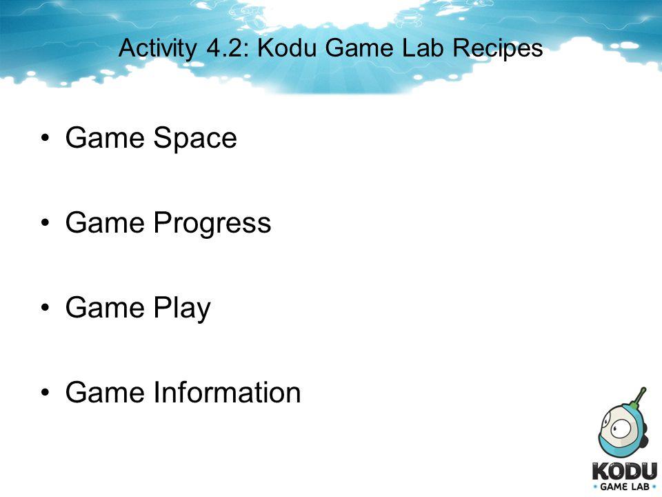 Activity 4.2: Kodu Game Lab Recipes