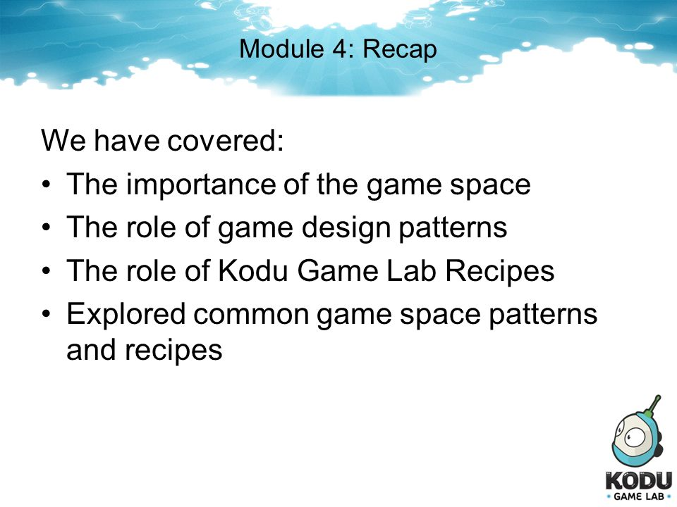 The importance of the game space The role of game design patterns