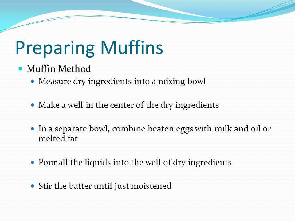 Preparing Muffins Muffin Method