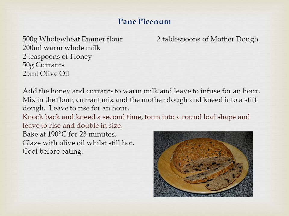 Pane Picenum 500g Wholewheat Emmer flour 2 tablespoons of Mother Dough
