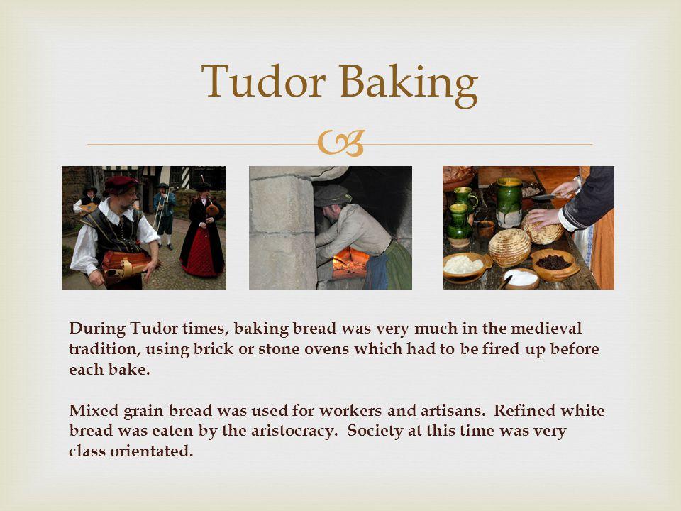 Tudor Baking