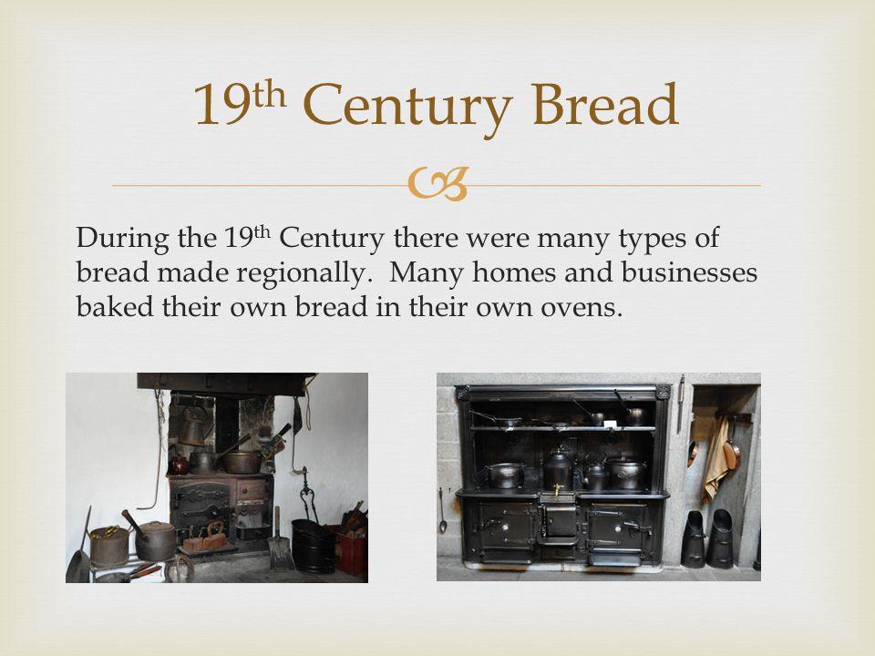19th Century Bread