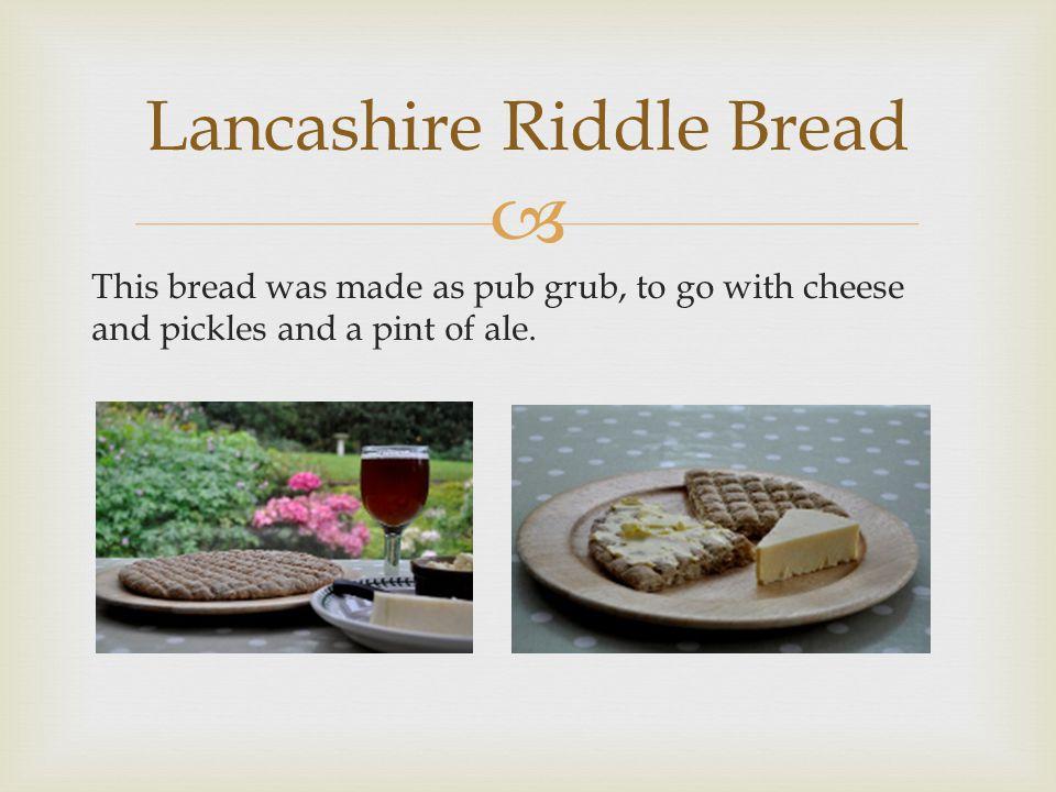 Lancashire Riddle Bread