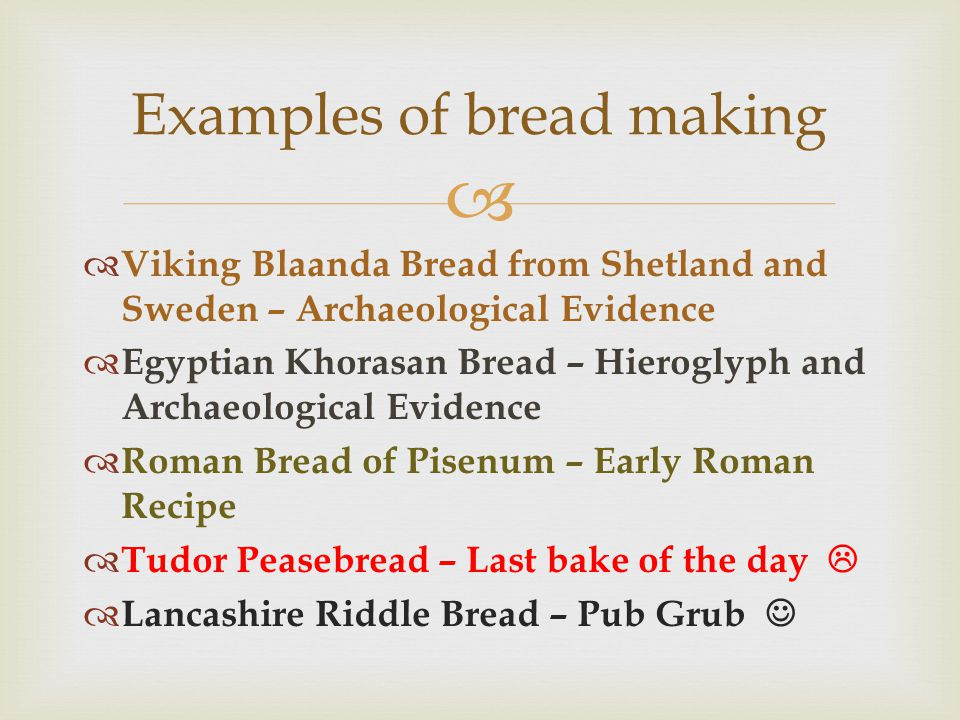 Examples of bread making