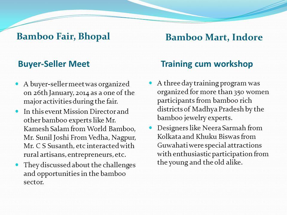 Bamboo Mart, Indore Bamboo Fair, Bhopal Buyer-Seller Meet