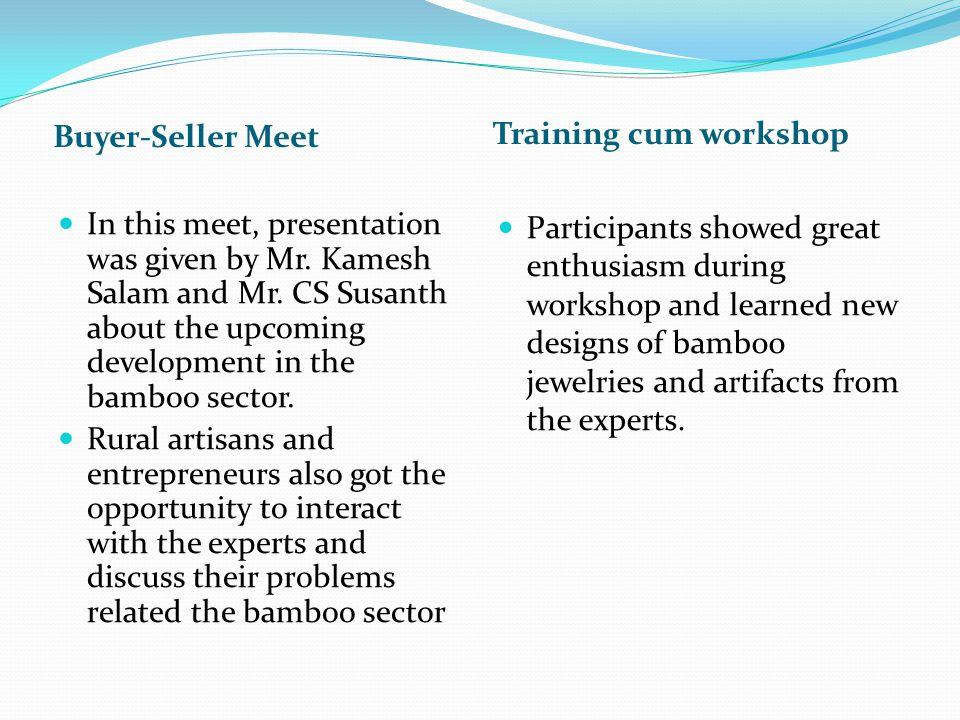 Training cum workshop Buyer-Seller Meet.