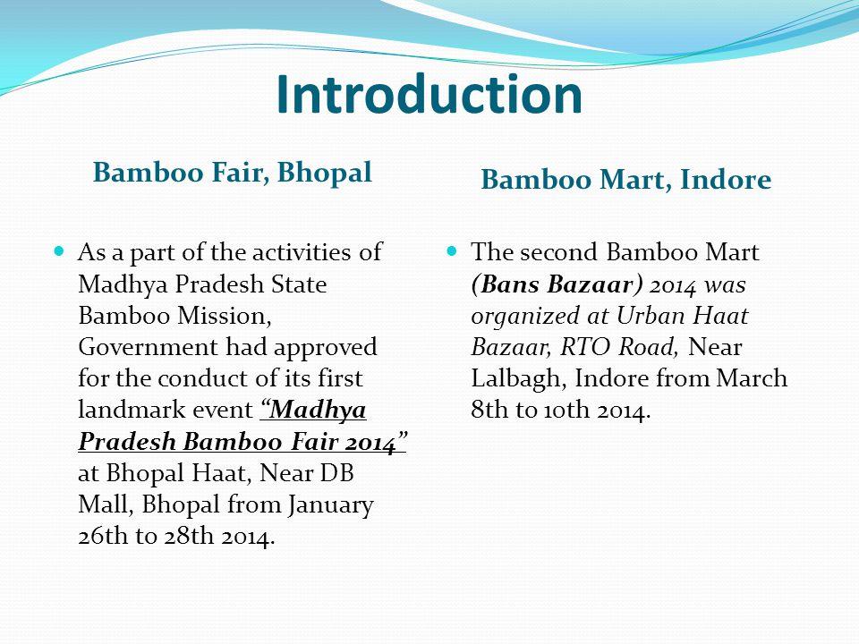 Introduction Bamboo Fair, Bhopal Bamboo Mart, Indore