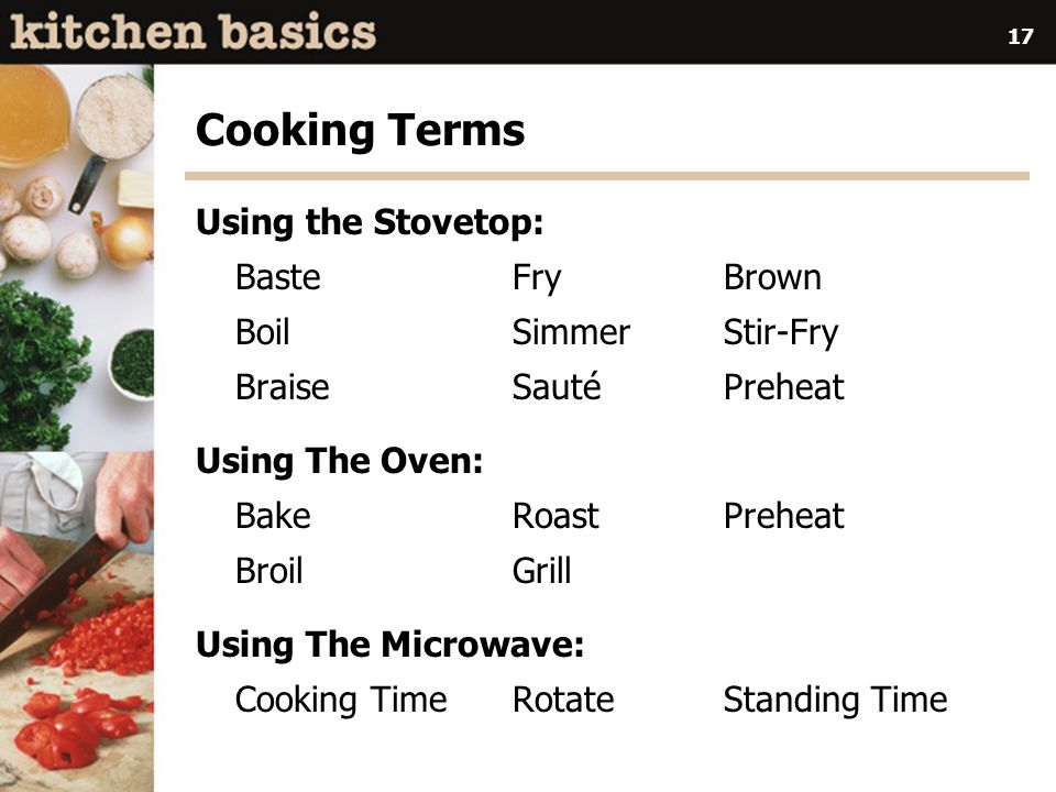 Cooking Terms Using the Stovetop: Baste Fry Brown Boil Simmer Stir-Fry