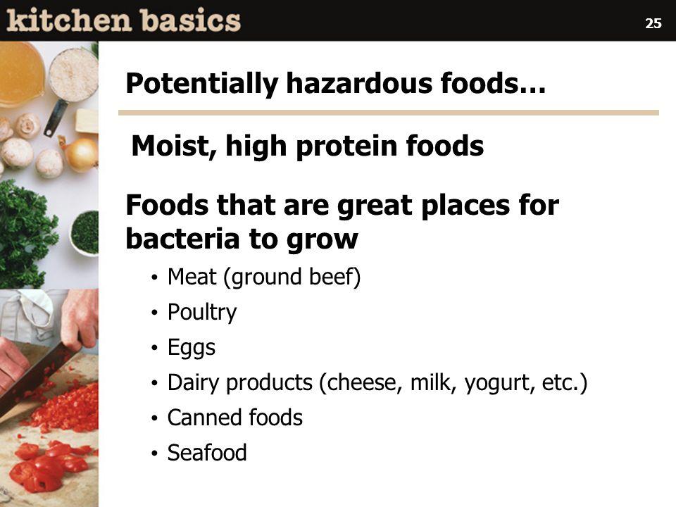 Potentially hazardous foods…