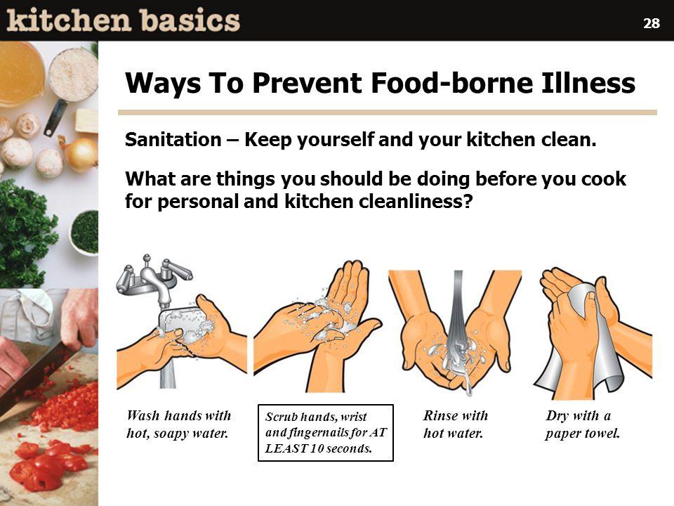 Ways To Prevent Food-borne Illness