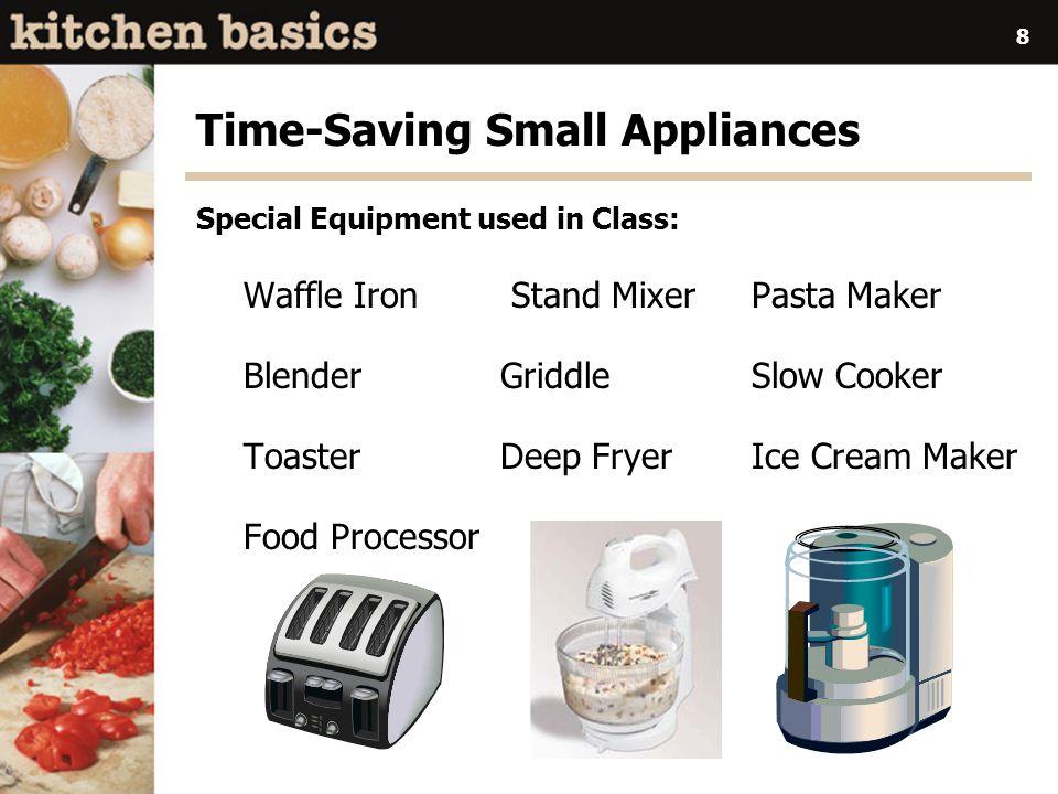 Time-Saving Small Appliances