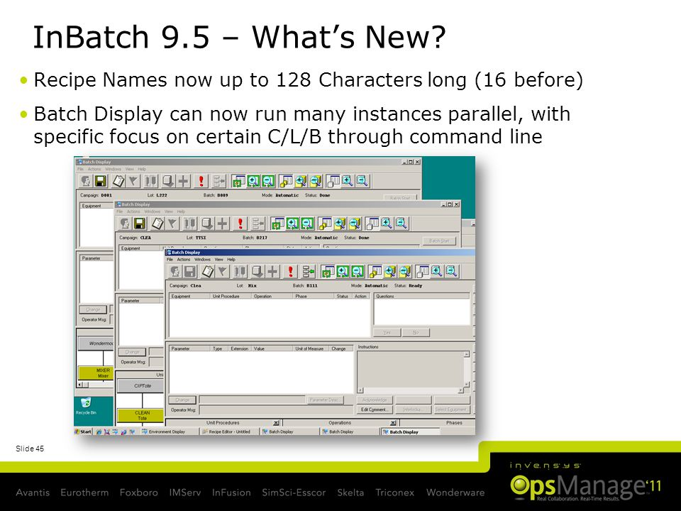 InBatch 9.5 – What's New Recipe Names now up to 128 Characters long (16 before)