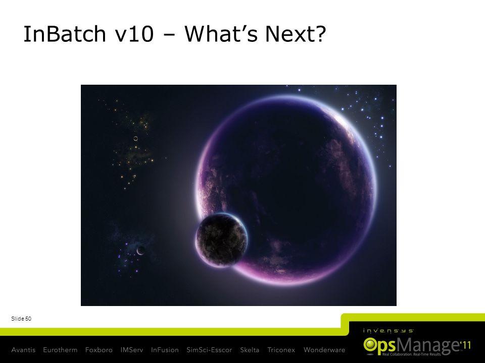 InBatch v10 – What's Next