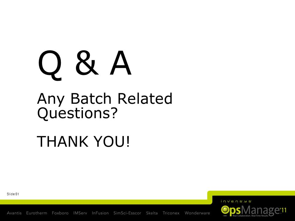 Q & A Any Batch Related Questions THANK YOU!