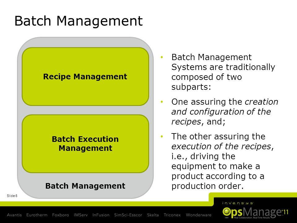Batch Execution Management