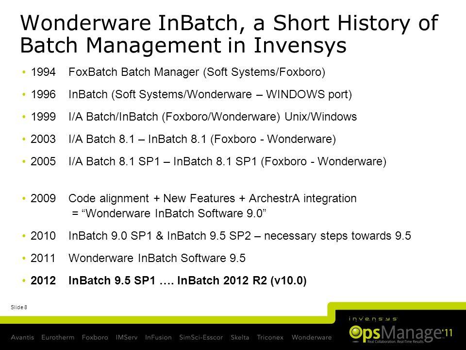 Wonderware InBatch, a Short History of Batch Management in Invensys