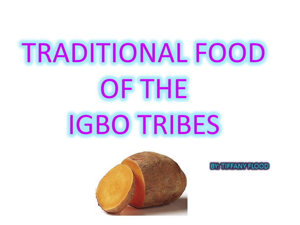 TRADITIONAL FOOD OF THE